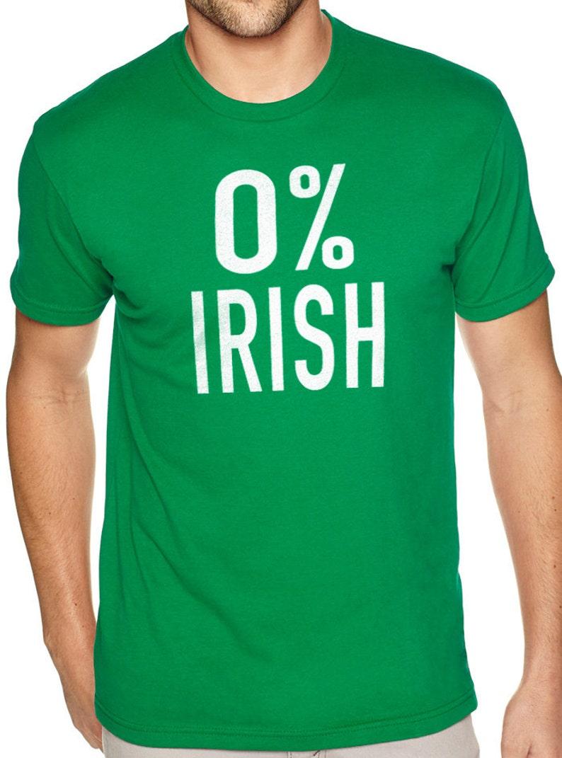 1af8f77a4636d St Patricks Day 0% Irish Mens T Shirt, Unisex Irish Funny T shirt, Ireland  shirt for Saint Patrick's Day FREE SHIPPING