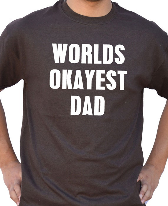 orlds okayest dad mens - 570×700