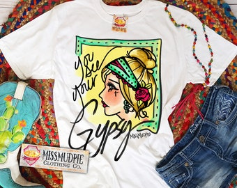 ee891ac08ea 3 COLOR OPTIONS - You See Your Gypsy - Missmudpie Original Design - short  sleeve shirt - western - hippie