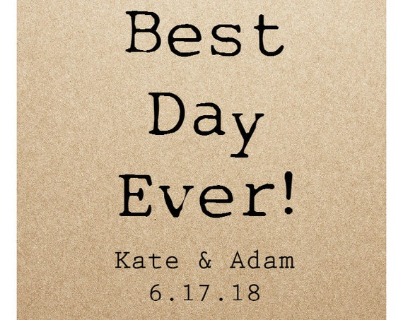 Kraft Wedding Sticker Labels- BEST DAY EVER - 2in x 2 in- Set of 20 blank or with custom printing
