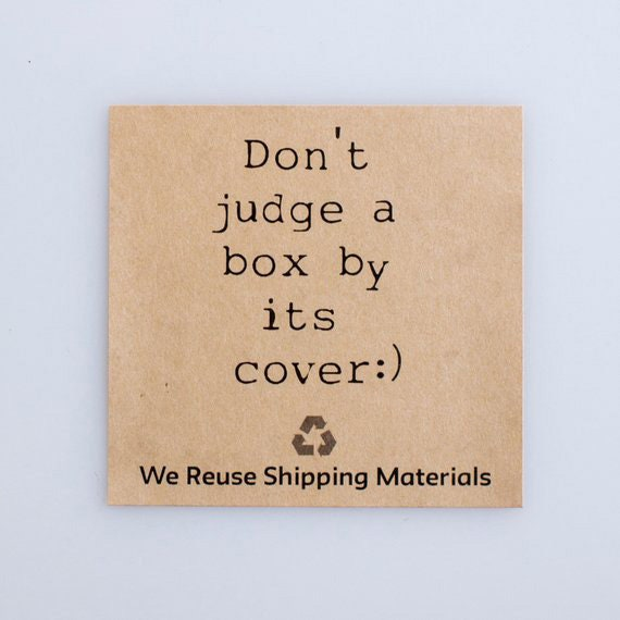 Don't Judge a Box By Its Cover |  12 Kraft Stickers  | Reuse and recycle your packaging with confidence