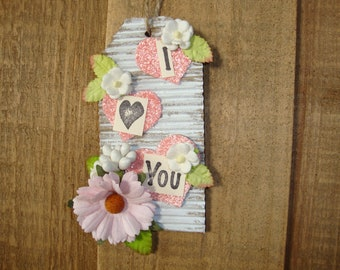 gifts for friends Valentine/'s Day gifts decorative tags shabby chic home decor I love you ornament Sentimental gifts