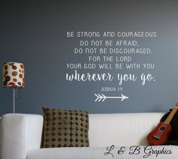 be strong and courageous joshua vinyl wall decal wall