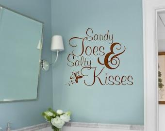 Vinyl Wall Decal- Sandy Toes & Salty Kisses-Vinyl Wall Decal Beach Lettering Sticker- Bathroom Decor