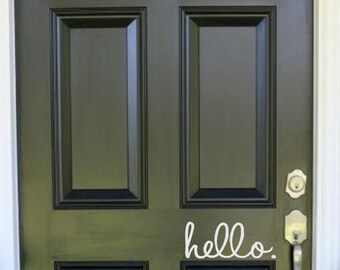 Hello-Vinyl Decal-Front Door Decal- Curb Appeal- Home Decor-
