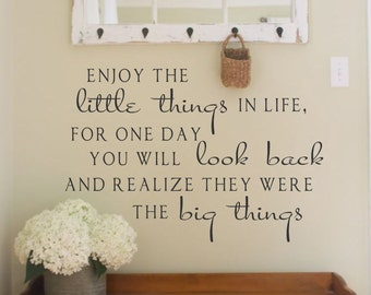 Enjoy the little things in life #2 Vinyl Wall Decal Lettering Decor Words for your wall  Quotes for the wall