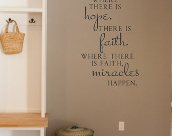 Where there is hope- Vinyl Wall Decal Lettering Decor Words for your wall  Quotes for the wall