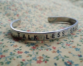Talk Less, Smile More. Aaron Burr Hamilton Musical Inspired Handstamped Aluminum Cuff Bracelet