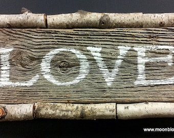 Rustic Love Sign Painted on Barn Wood Framed with Birch Branches
