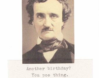 Another Birthday You Poe Thing Edgar Allan Poe Birthday Card | Funny Literature Gothic Horror Pun Writer Humor