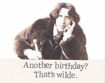 Another Birthday That's Wilde Oscar Wilde Birthday Card | Funny Writer Poetry Humor Book Lover Gift For Him For Her