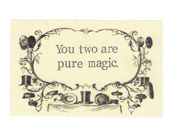 You Two Are Pure Magic Wedding Card | Handstamped Vintage Engagement Card Congratulations Card