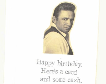 A Card And Some Cash Birthday Card | Funny Vintage Johnny Cash Sarcastic Humor Country Music Pun Weird Cool Men Women Indie Hipster