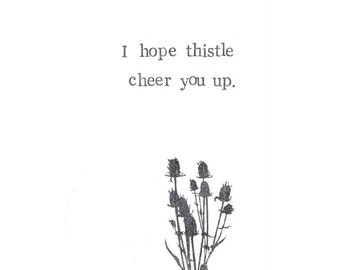 I Hope Thistle Cheer You Up Get Well Soon Card | Thinking Of You Nature Plants Garden Wild Flower Note Card Botanical Stationery Spring