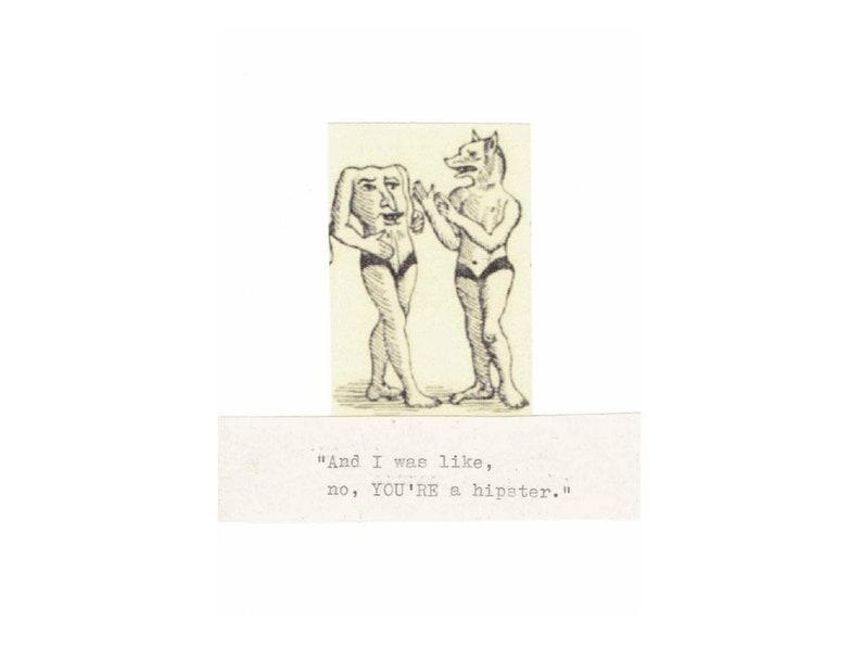 Original Hipster Card  Funny Birthday Card Weird Oddities image 1