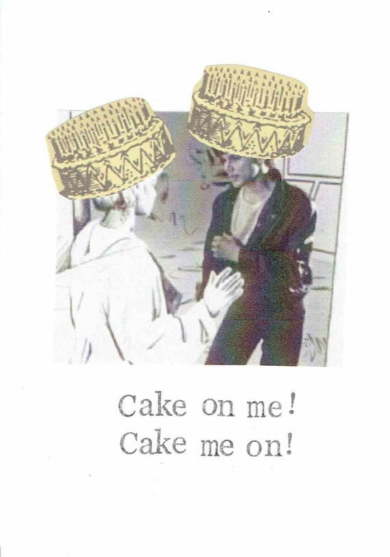 Cake On Me A Ha Birthday Card Funny 80s Retro Music