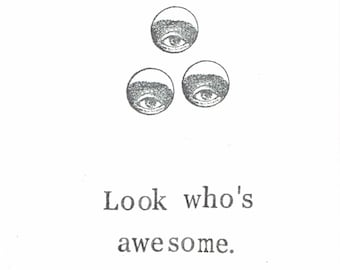 Look Who's Awesome Card | Funny Thank You Congratulations Creepy Eye Hipster Humor Graduation Minimalist Vintage Weird For Him Men Puns