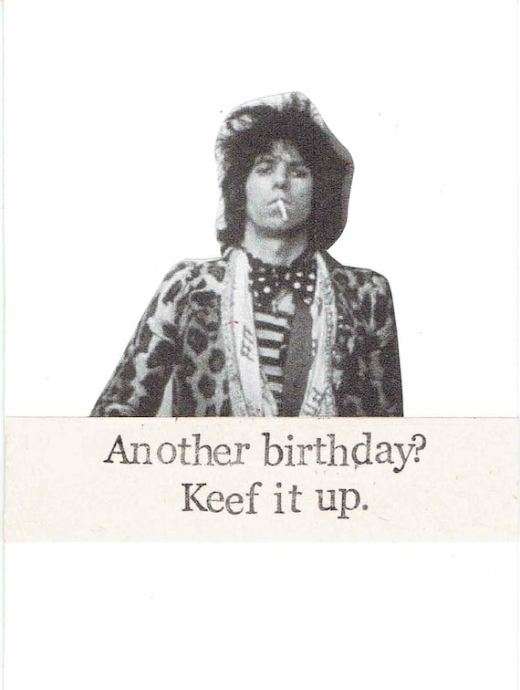 Keef It Up Keith Richards Birthday Card Funny Classic Rock Etsy
