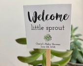 Custom Mini Succulent quot Welcome Little Sprout quot Favor Plant Sticks - Printed Shipped