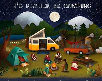 I'd Rather Be Camping 2022 Calendar