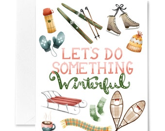 Let's Do Something Winterful Card