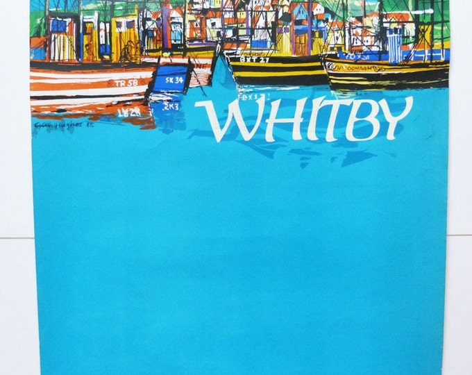 Whitby Travel poster Whitby Colin Hughes 1960's illustration