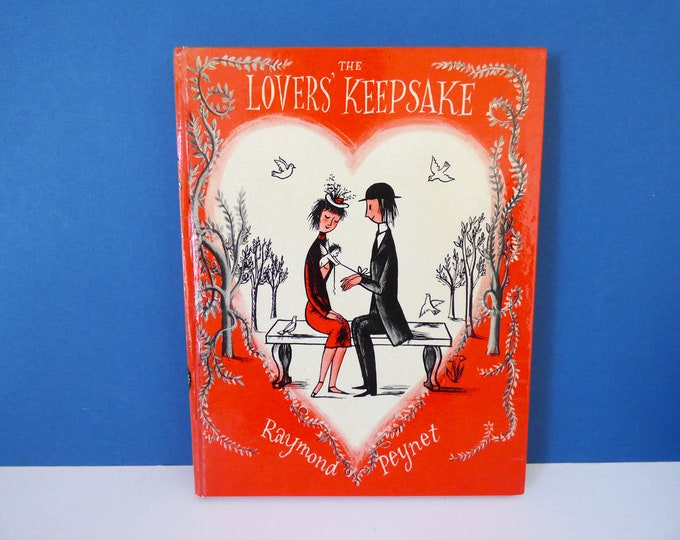 Raymond Peynet 1st Edition The Lovers Keepsake book 1958