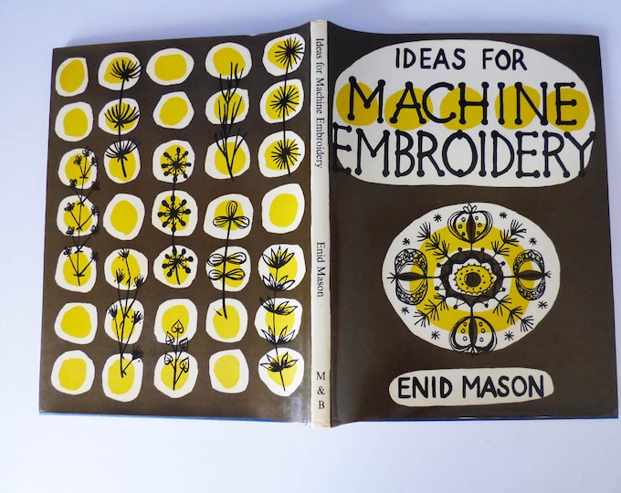 Ideas for Machine Embroidery by Enid Mason 1967