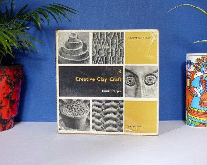 Creative clay craft by Ernst Rottger