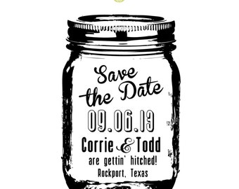 Mason Jar  --  SAVE THE DATE  --  Rubber Stamp  --  2.5 x 4 inches