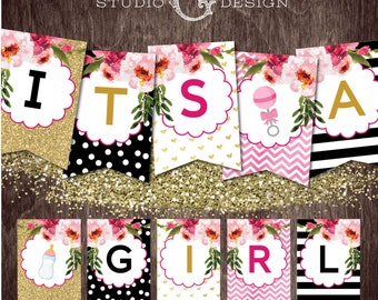 ITS a GIRL BANNER Baby Shower Black Stripes Gold Glitter Floral  --  Instant Download Print File