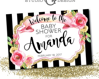 BABY Shower WELCOME SIGN Black Stripe Gold Glitter Hot Pink Floral Kate  --  Personalized Digital Printable File