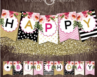Black Stripe Gold Glitter Floral Kate HAPPY BIRTHDAY Banner  --  Instant Download Print File