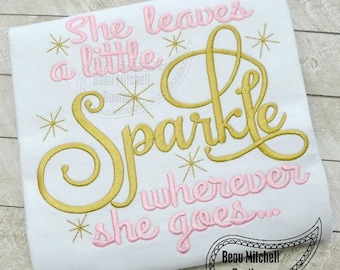 She leaves a little sparkle wherever she goes