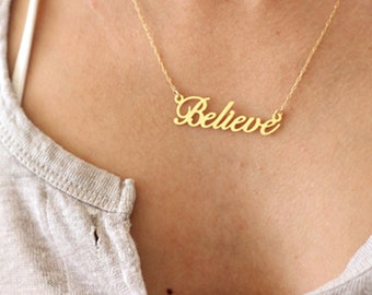 Believe Necklace, Believe Pendant, Inspiration Necklace, Mantra Necklace, Believe Jewelry, Word Necklace, Motivation Necklace, Positive