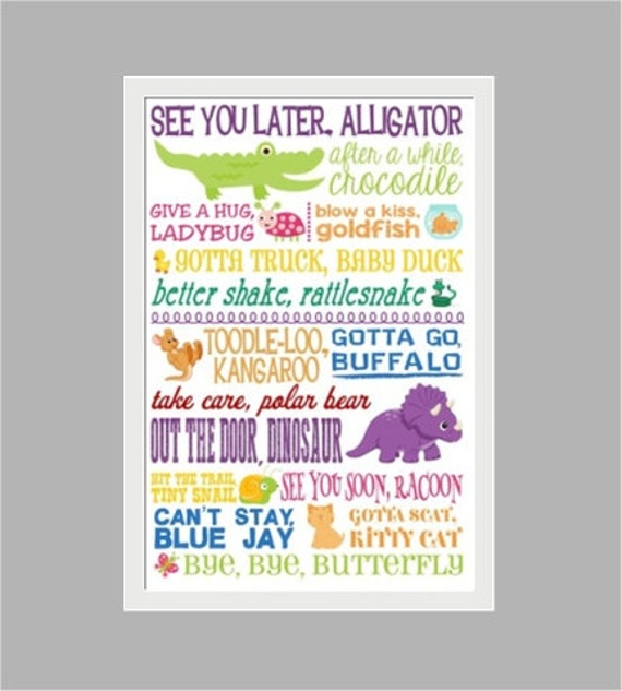 graphic relating to See You Later Alligator Poem Printable named Watch On your own Afterwards Alligator, Typography Print, Bye Goodbye Poster Youngsters Decor, Instructor Reward, Daycare, Preschool, Kindergarten