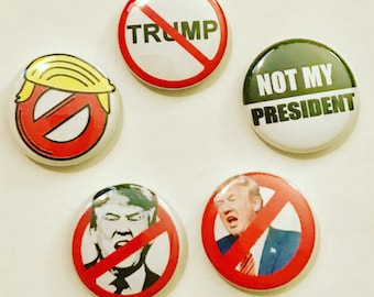 NOT MY PRESIDENT 5 magnet set