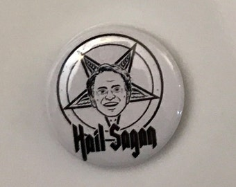 Carl Sagan Hail Sagan button pin