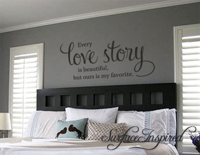 wall decal quote every love story is beautiful vinyl wall | etsy