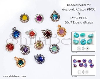 Step by step PDF Beading Pattern - Peyote Bezel with covered back for Swarovski Chaton #1088 and Rivoli #1122 SS39 Round Stone 8mm