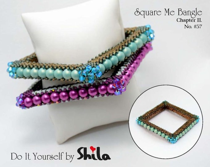 Beading Pattern Tutorial Step by step INSTANT download PDF - Square Me Bangle Chapter II. Bangle No. 57