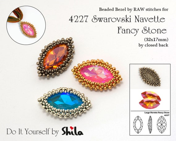 Beading Pattern Tutorial Step by step INSTANT download PDF - RAW bezel for Swarovski Navette Fancy Stones 4227 (32x17 mm)