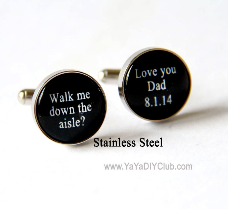Father of the bride cufflinks  walk me down the aisle I love image 0
