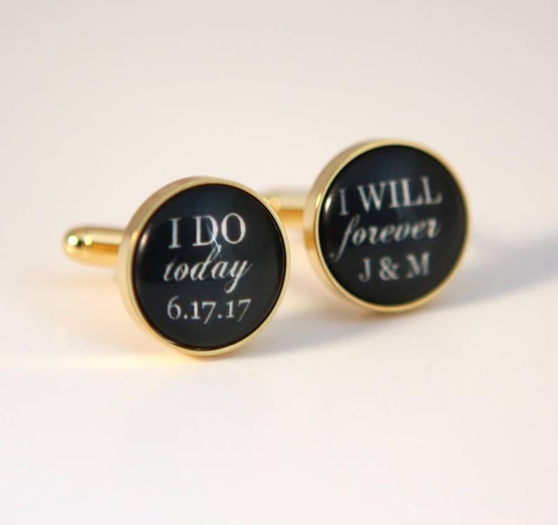 I do today I will forever Custom Cufflinks Custom Wedding image 0