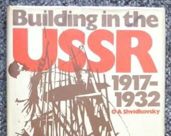 Building in the USSR 1917-1932,  O. A. Shvidkovsky, editor