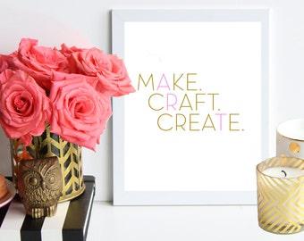 Machen. Handwerk. Erstellen. Kunst. Rosa Und Gold Poster Kunstdruck   Zimmer    Büro Dekor   Typografie   Geschenk Für Crafter   Büro Handwerkskunst