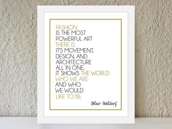 Blair Waldorf Zitat Mode Ist Leistungsfähige Art /   Etsy