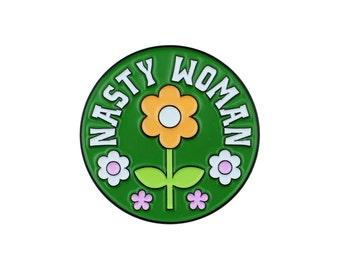 Nasty woman feminist enamel lapel pin