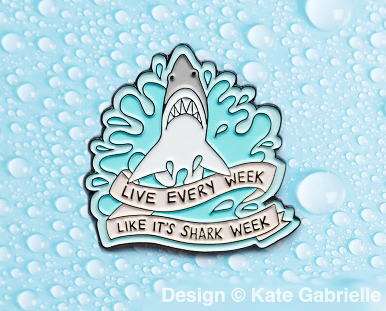 Live every week like it/'s shark week 30 Rock enamel lapel pin  Buy 3 Pins Get 1 Free with code PINSGALORE