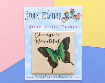 Happy Little Magnets - Butterfly - Change is Beautiful - 2 Inch Square Magnet
